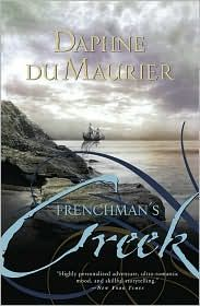 Frenchman's Creek by Daphne du Maurier - Another book introduced to me by my sister Rita