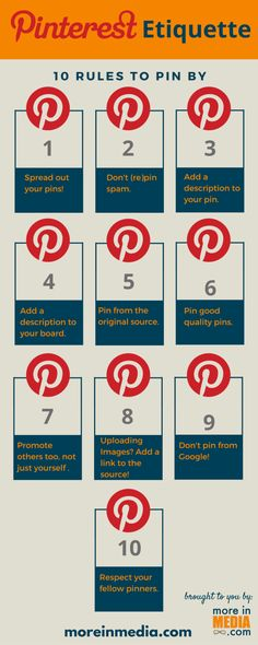 10 Pinterest Etiquette Rules to Pin By via @moreinmedia