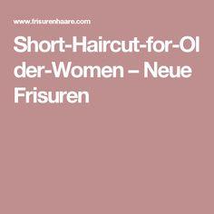 Short-Haircut-for-Older-Women – Neue Frisuren