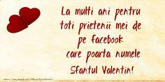 La multi ani pentru toti prietenii mei de pe facebook care poarta numele Sfantul Valentin! Facebook, Arabic Calligraphy, Sf, Arabic Calligraphy Art