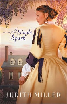A Single Spark by: Judith Miller