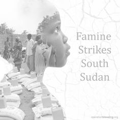 FAMINE IN SOUTH SUDAN: The land in South Sudan is parched, causing a widespread famine that has left already-struggling families devastated. Click through for photos and information on how you can help those hungry and in need. #endhunger #hunger #drought #africa #hungerrelief