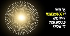 What Is Numerology And Why You Should Know It?