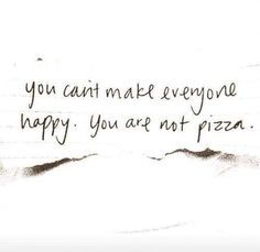 You Cannot Make Everyone Happy