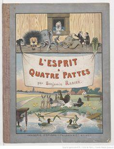L'esprit à 4 pattes / par Benjamin Rabier,  collections numérisées dans Gallica, Fonds Heure Joyeuse (Paris)