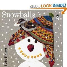 Snowballs--Lois Ehlert. Winter collage using natural materials.