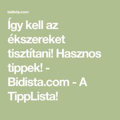 Így kell az ékszereket tisztítani! Hasznos tippek! - Bidista.com - A TippLista!