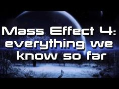 Mass effect 4: everything we know so far