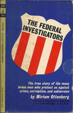 The Federal Investigations