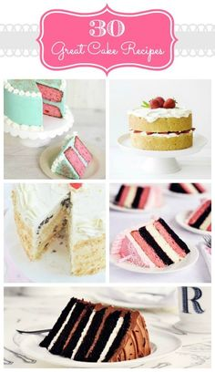 "30 - Great Cake Recipes - The Crafted Sparrow This should come with a warning - will be ""starvin-marvin"" after looking at these OMG!!!!"