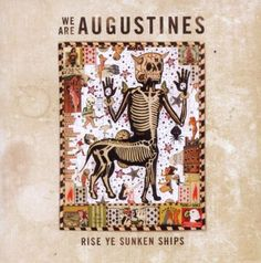 We Are Augustines - Rise Ye Sunken Ships One of the best albums of the last years. Illustrations, Illustration Art, Tony Fitzpatrick, Online Scrapbook, Best Albums, Pop Surrealism, Art Graphique, Outsider Art, Album Covers