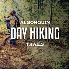 The expansive landscape of Algonquin Park offers plenty of opportunities for all kinds of adventures. One of the most popular ways to explore the diverse t Hiking Tips, Camping And Hiking, Backpacking Tips, Camping Stuff, Camping Ideas, Camping Hacks, Quebec, Vancouver, Ontario Travel