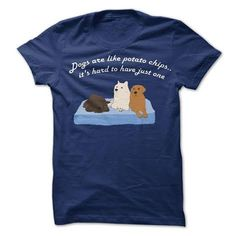 Dogs Are Like Potato Chips T-Shirt (Ladies)
