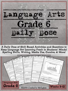 SET #3- Weeks 9-12 Are Here! If you're looking for an extensive, spiraling, language arts resource to help your students be lifelong learners, than you have come to right place. Language Arts Daily Dose Grade 6 is designed to teach a skill over 5 days with the student asked to do more each day Also perfect to challenge 4th/5th graders or support 7th/8th graders who need extra help in Language Arts. ($)