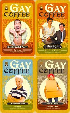 Gay Coffee... WAY too much fun!! LMAO