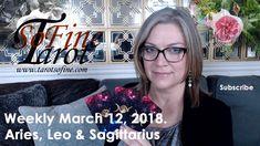 Weekly Tarot March 2018 (Taurus, Virgo & Capricorn) - Tarot So Fine Leo And Sagittarius, Taurus, Libra Aquarius, March 12th, Fire Signs, Earth Signs, Card Reading, Astrology, Cancer