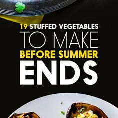 19 Delicious Stuffed Vegetables To Make Before Summer Ends