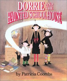 Dorrie and the Haunted Schoolhouse (Dorrie the Little Witch, #20) - Patricia Coombs