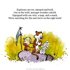 Calvin & Hobbes are the best!