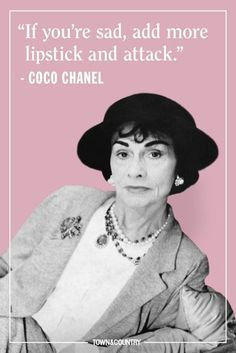 Coco Chanel famously lived her life according to her own rules. Her musings on elegance, love, and life are as timeless as her classic Chanel designs. Take a look at the founder of Chanel's most memorable, inspiring, and outspoken quotes here. Citation Coco Chanel, Coco Chanel Quotes, Coco Chanel Pictures, Chanel Frases, Estilo Coco Chanel, Coco Chanel Style, Coco Chanel Fashion, Chanel Beauty, Great Quotes