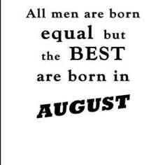 38 Best August Birthday Quotes images
