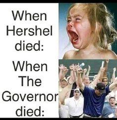 R.I.P Herschel x'c GOODBYE Governor!!!
