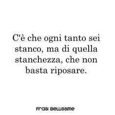 The Words, Italian Quotes, I Love You, My Love, Bad Feeling, Interesting Quotes, My Spirit, Story Of My Life, Sentences
