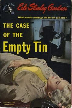 The Case of the Empty Tin, by Erle Stanley Gardner Pocket Book 1949 printing) Cover art by Baryé Phillips Pulp Fiction Book, Crime Fiction, Fiction Novels, Detective, Roman, Perry Mason, Pocket Books, Book And Magazine, Magazine Covers