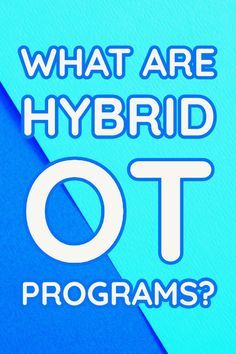 Applying for occupational therapy school and wondering what hybrid OT programs are? Here are the ins and outs! Occupational Therapy Programs, Occupational Therapy Assistant, Ot Programs, Graduate Program, Graduate School, Find A Job, Online Work, To Focus, Things To Know