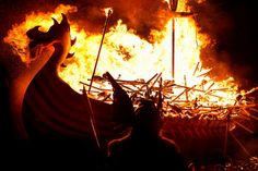 9 THINGS YOU HAVE TO DO ON A HOLIDAY IN SCOTLAND Up Helly Aa Lerwick