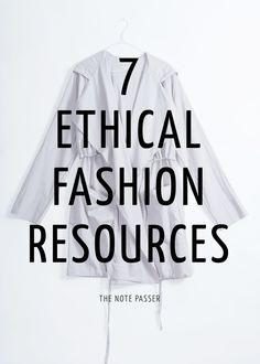 Sustainable fashion - 7 Ethical Fashion Resources — The Note Passer Ethical Fashion Brands, Ethical Clothing, Diy Clothing, Vegan Fashion, Slow Fashion, Sustainable Clothing, Sustainable Fashion, Sustainable Living, T Shirt Vegan