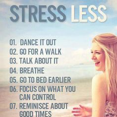 Feeling stressed about something? Try one of these tips to relieve that stress.