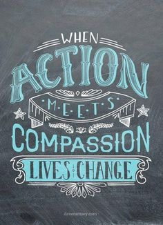 When Action Meets Compassion...