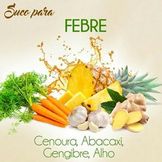 Cenoura, abacaxi,gengibre,alho