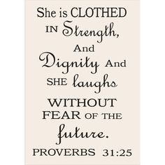She Is Clothed in Strength Proverb 31:25 Sign Stencil Available in 4 Sizes Create Inspiration