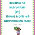 The Response to Intervention (RTI) Student Profile and Documentation Sheet provides you with a convenient, all-in-one form that can be used to docu...