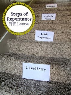 Steps of Repentance FHE Lesson. + more FHE lesson the correspond with each ch of gospel principles book - Primary - The Fall Fhe Lessons, Object Lessons, Lessons For Kids, Youth Lessons, Primary Lessons, School Lessons, Church Activities, Holiday Activities, Summer Activities