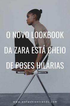 O lookbook da Zara online é sempre motivo de boas risadas. No TikTok sempre tem um monte de challenges mostrando as pessoas recriando as poses. E hoje, vamos te alegrar com as mais novas poses hilárias da nova coleção.