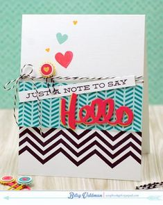 Just A Note Card by Betsy Veldman for Papertrey Ink (March 2015)