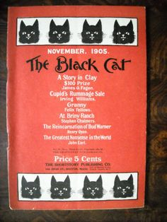 """BLACK CAT PULP MAGAZINE,11-1905,GREAT SHAPE! There are 68 pages, including covers:  """"The Reincarnation of Bud Warner"""" (Henry Owen); """"Cupid's Rummage Sale"""" (Irving Williams); & others. This issue is complete, in  very good condition, with white pages. However: Rusty staples; small stains at staples (SEE PHOTO)."""