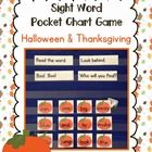 Halloween & Thanksgiving Sight Word Pocket Chart Game