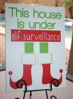 Elf Surveillance Elf on the Shelf Christmas sign