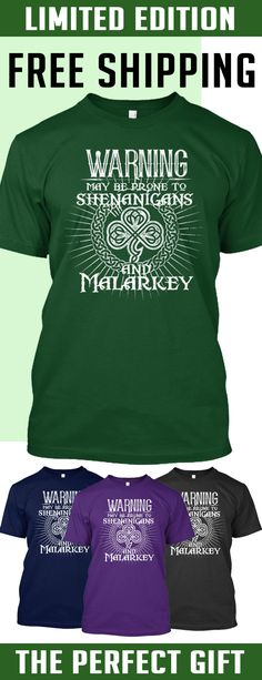 Shenanigans & Malarkey - Limited edition. 2 days left for Free Shipping. Makes a perfect gift!