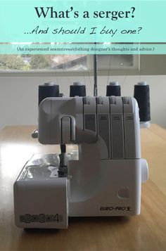 What's a serger and should I buy one?