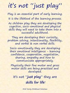 """It's Not Just Play"" (from MHC Early Childhood Solutions) - this is why early childhood educators do more than just 'play'. by rmfischer"