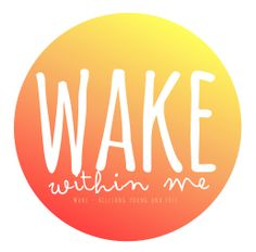 wake - hillsong young and free