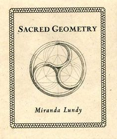 Sacred Geometry (Wooden Books), a book by Miranda Lundy Doodle Drawing, Sacred Geometry Symbols, Wooden Books, Spiritus, Mystique, Flower Of Life, Tantra, Geometric Art, Occult