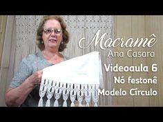 Videoaula 6 - Nó festonê - Modelo Círculo - YouTube