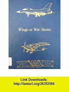 Wings at War Series (6 Volumes in One, No. 1-6) (9780405122071) James Gilbert , ISBN-10: 0405122071  , ISBN-13: 978-0405122071 ,  , tutorials , pdf , ebook , torrent , downloads , rapidshare , filesonic , hotfile , megaupload , fileserve
