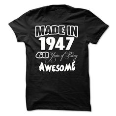 cool Awesome - 1947 - Made In - JD  Check more at http://doomtshirts.xyz/hot-tshirts/awesome-1947-made-in-jd-cheap-online